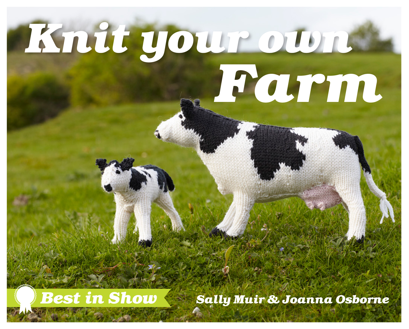 Best in Show: Knit Your Own Farm