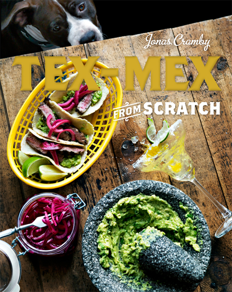 Tex-Mex From Scratch