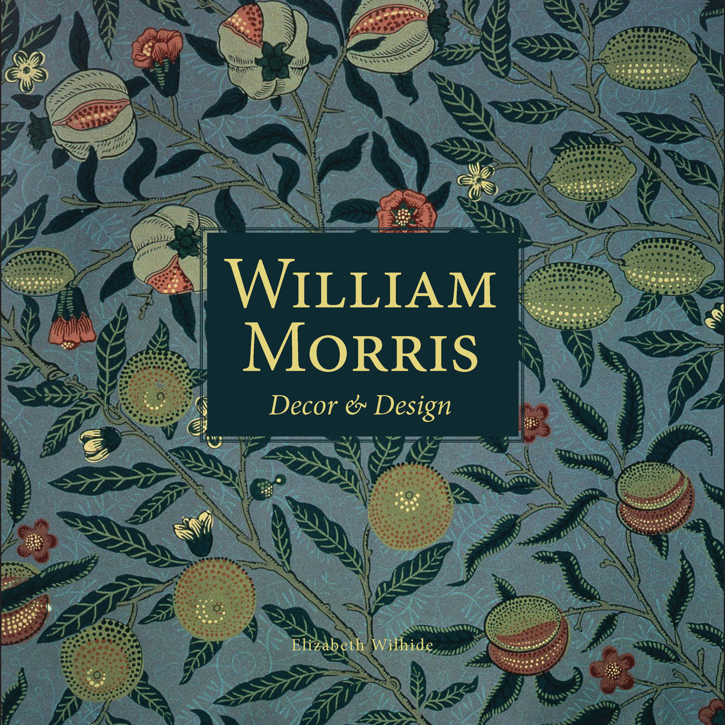 William Morris: Decor and Design