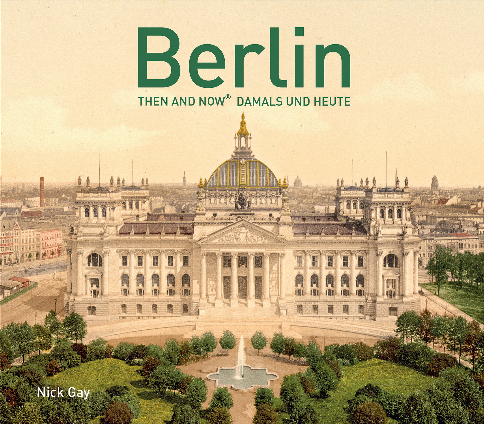 Berlin Then and Now®