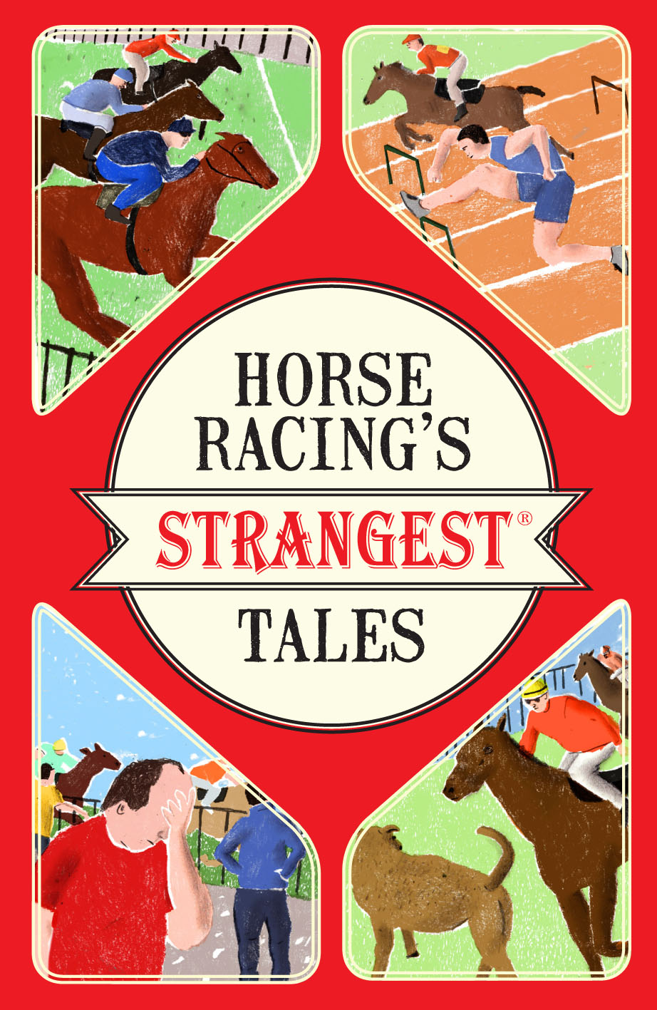 Horse Racing's Strangest Tales