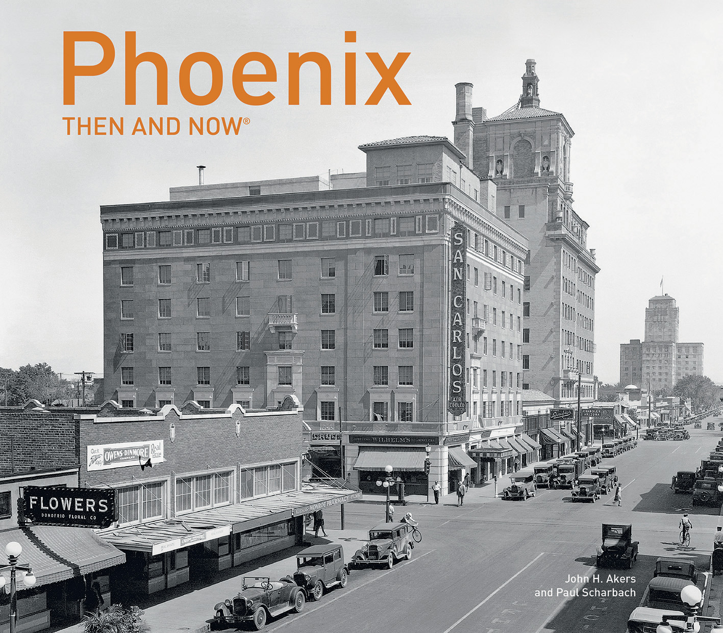 Phoenix Then and Now®