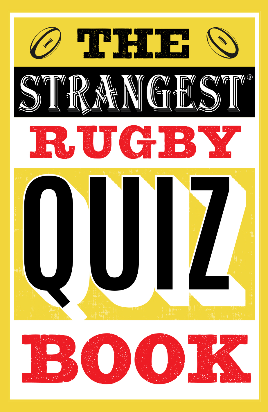 The Strangest Rugby Quiz Book
