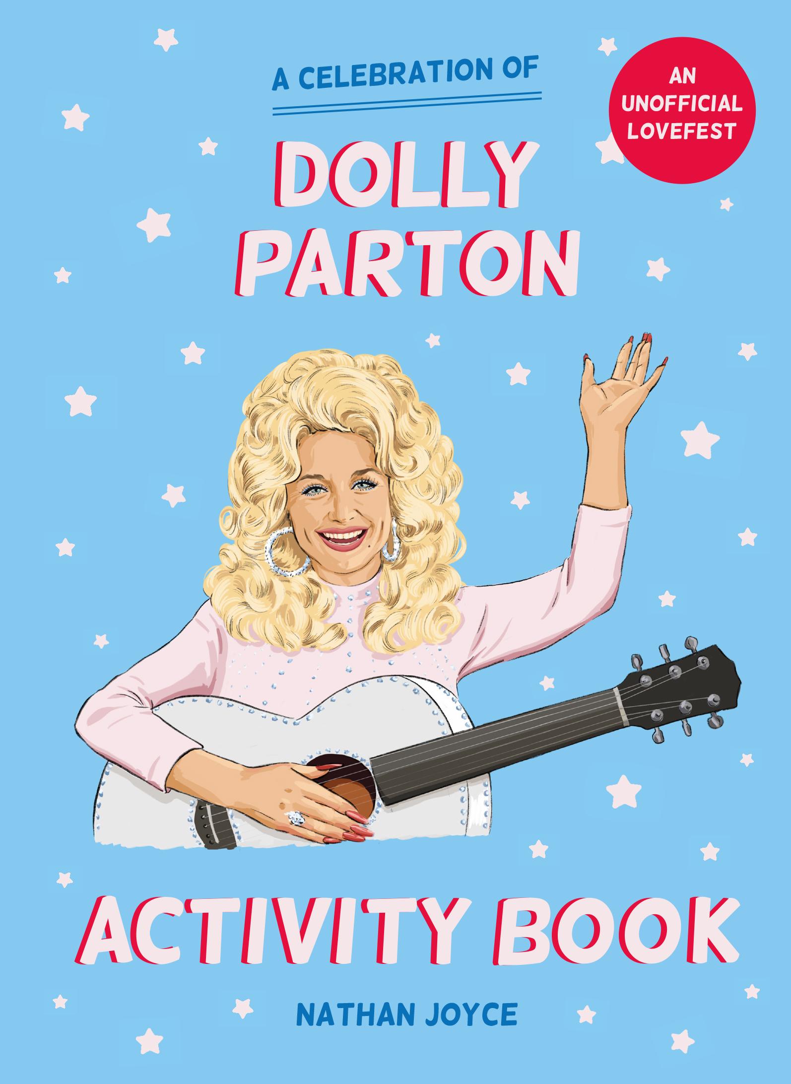 A Celebration of Dolly Parton: The Activity Book