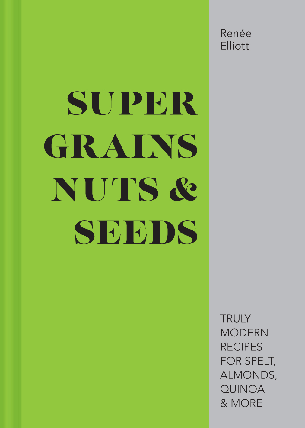 Super Grains, Nuts & Seeds