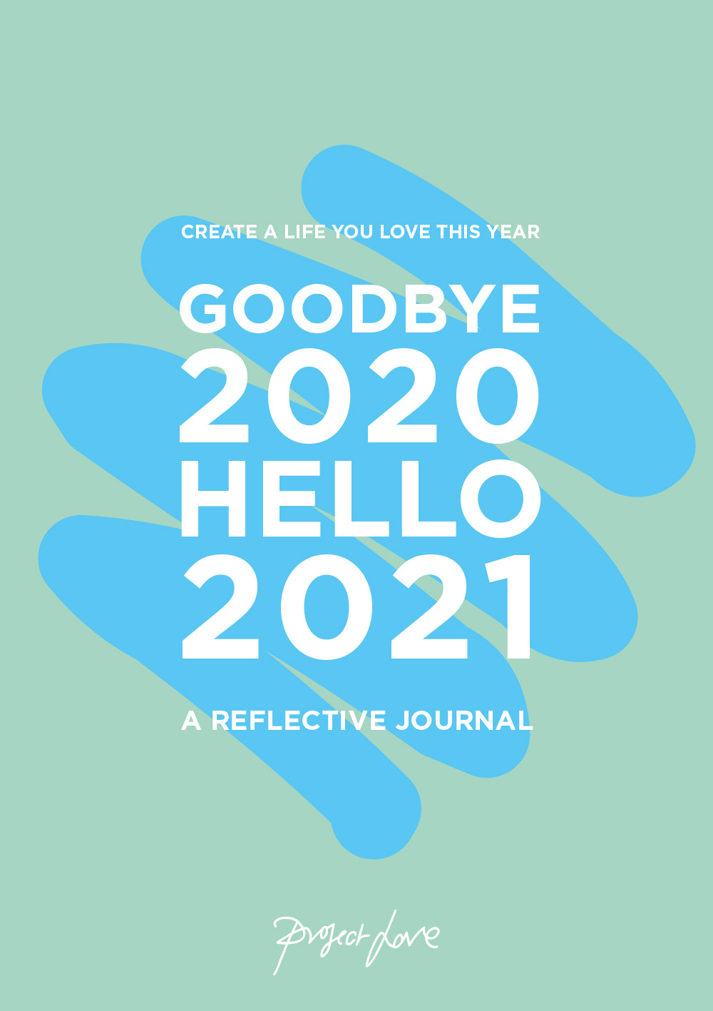 Goodbye 2020, Hello 2021